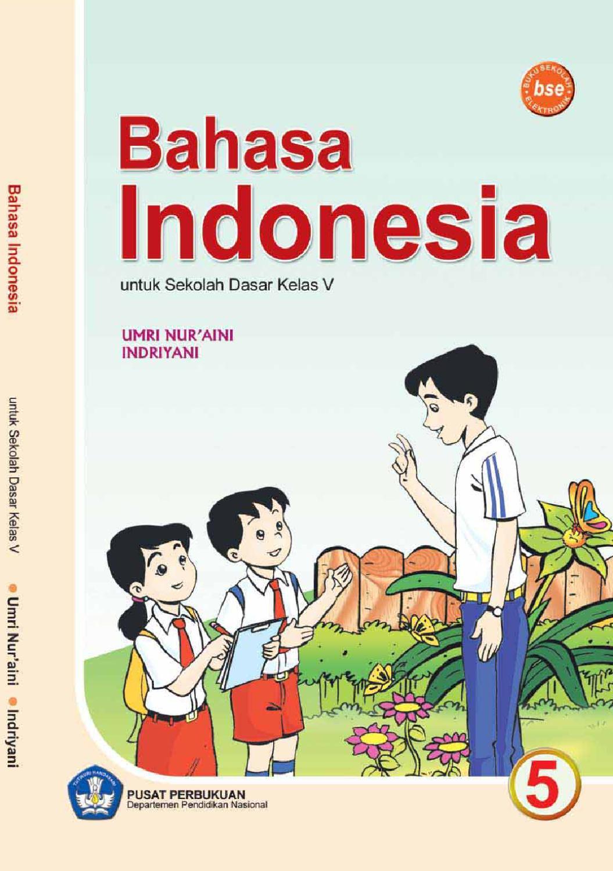 Kelas 5 - Bahasa Indonesia - Umri by Yeti Herawati - Issuu