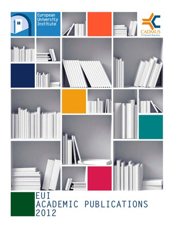 EUI Academic Publications 2012 By European University Institute