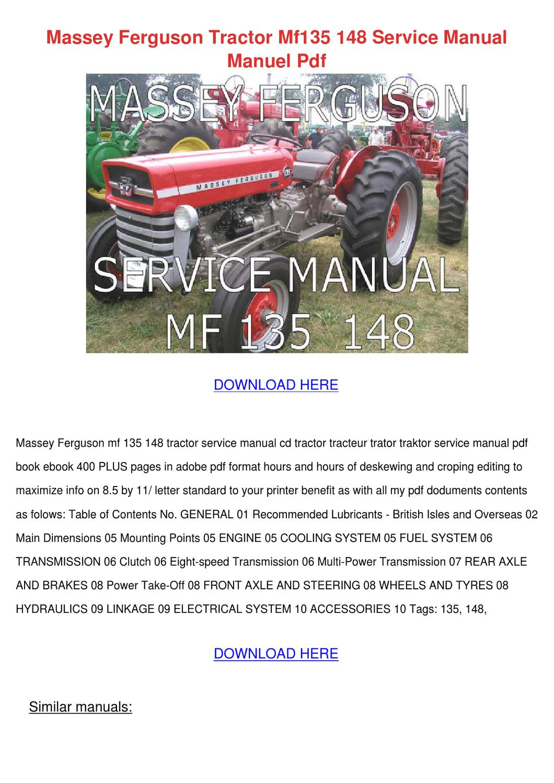 Massey Ferguson Tractor Mf135 148 Service Man by Mittie Dado - issuu