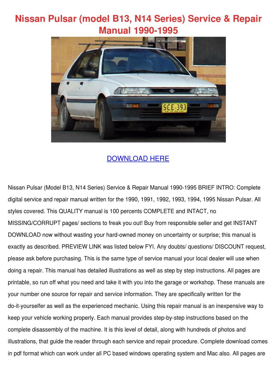 Nissan Pulsar Model B13 N14 Series Service Re by Mittie Dado - issuu