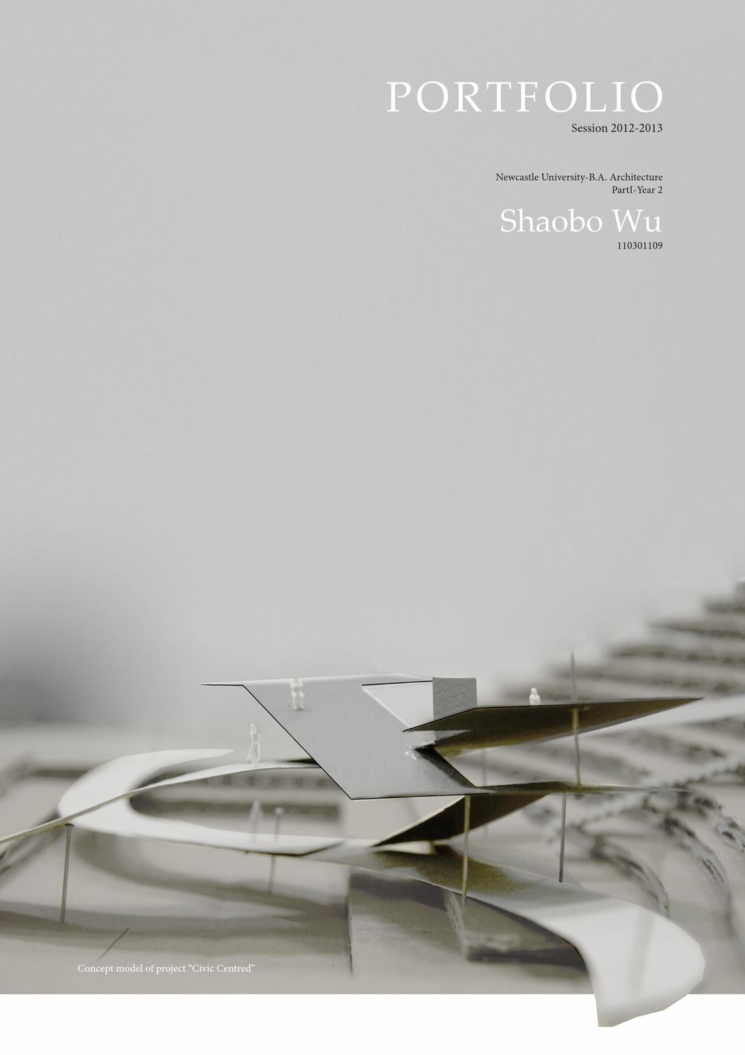 shaobo wu  architecture portfolio session 2012-2013 by shawn wu