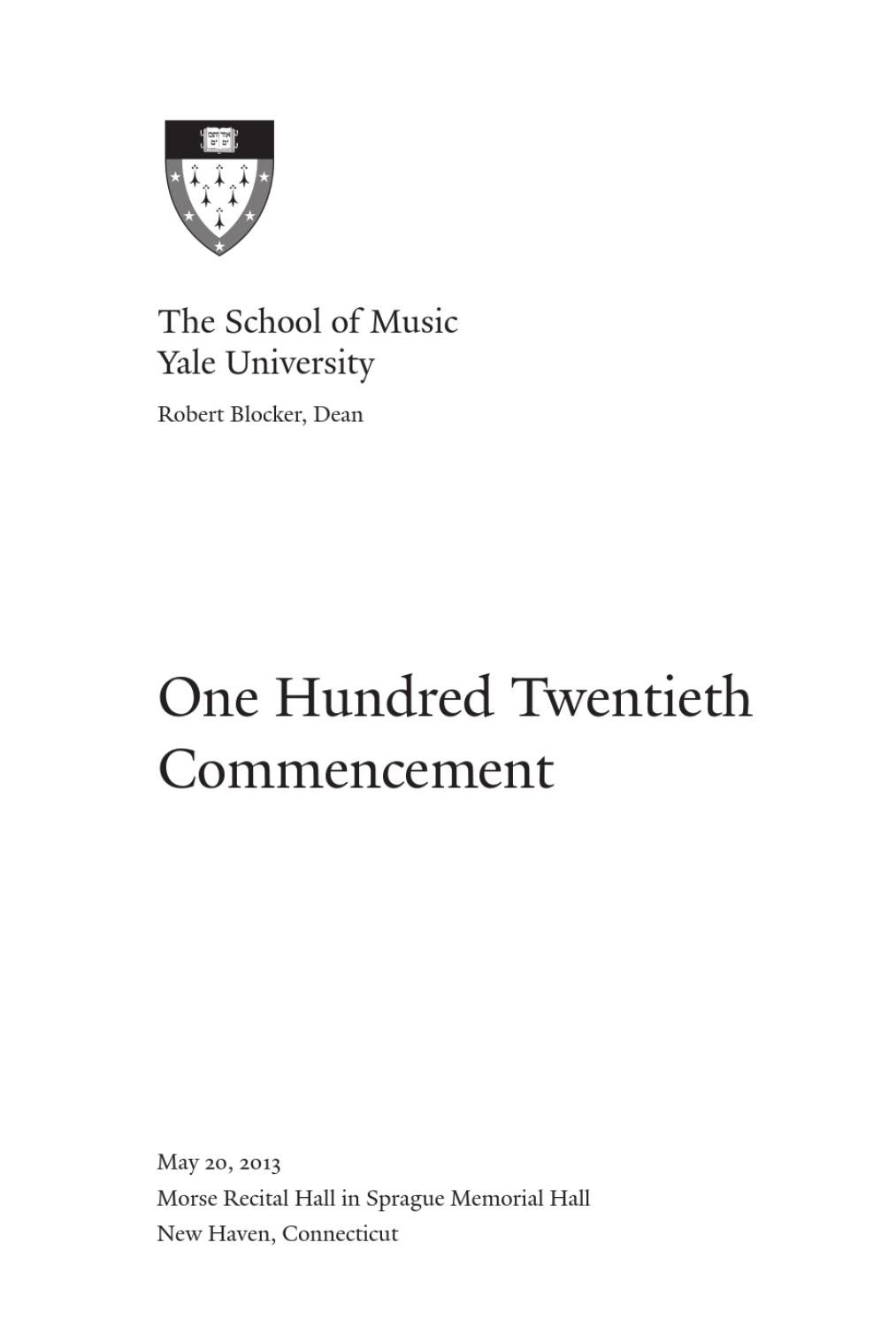 Yale School of Music Commencement Exercise 2013 by Yale School of ...