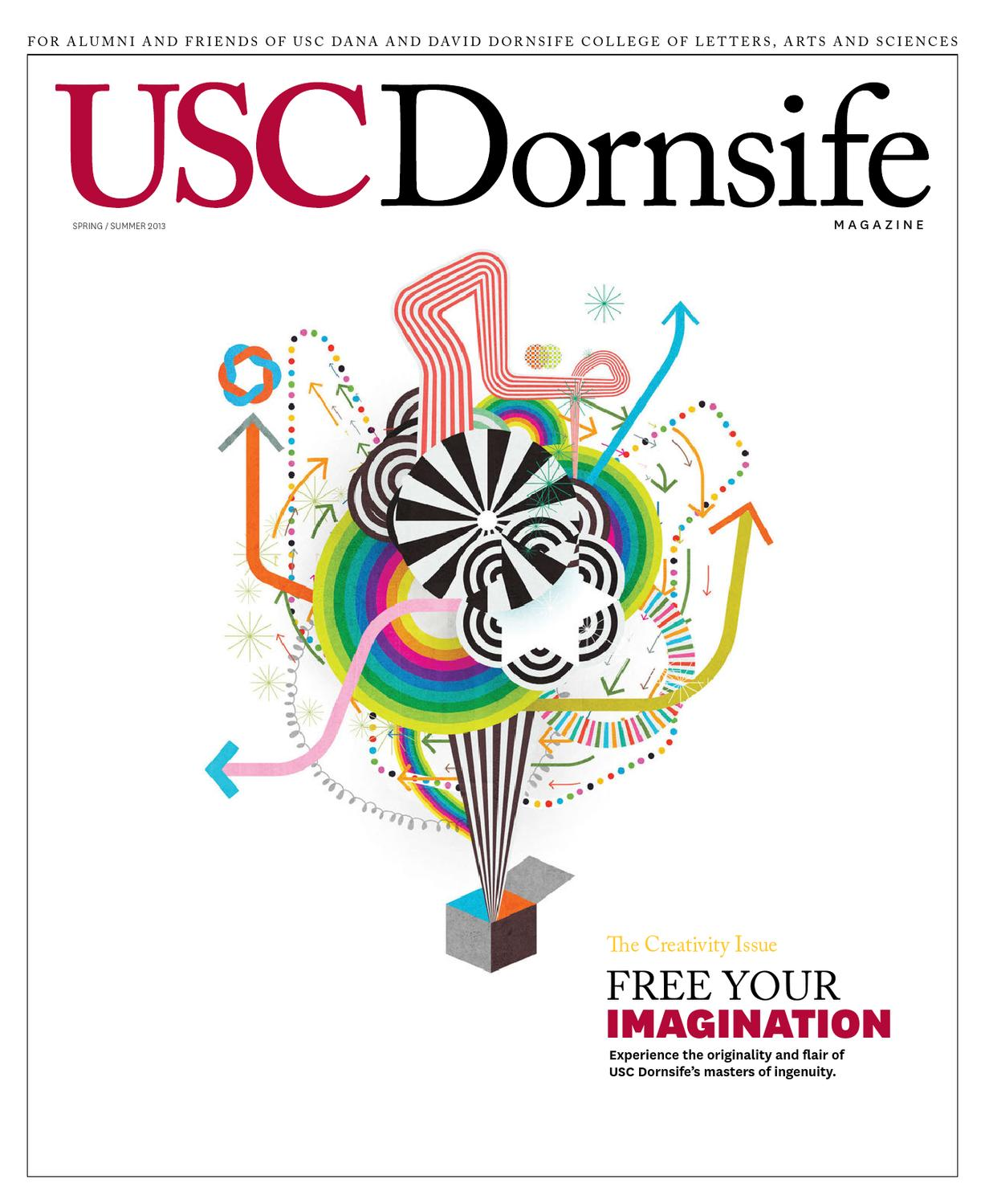USC Dornsife Life Magazine Spring/Summer 2013 by University