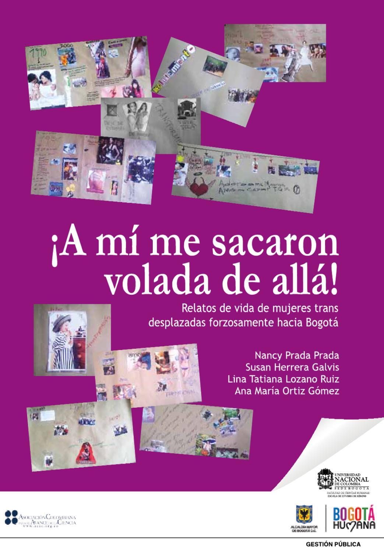 3aa26d27a A mi me sacaron volada de allá by Escuela de Estudios de Género UNAL - issuu