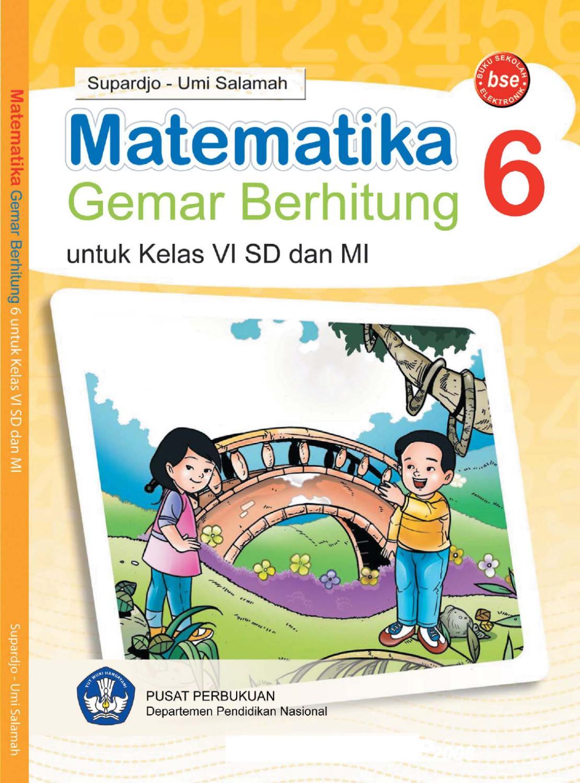 Kelas 6  Matematika  Supardjo by Yeti Herawati  Issuu