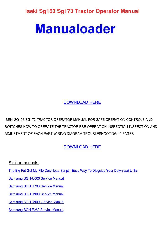 Iseki Sg153 Sg173 Tractor Operator Manual by Leticia Hisle - issuu