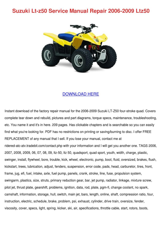 Suzuki Lt Z50 Service Manual Repair 2006 2009 by Debbi Sulzbach ...