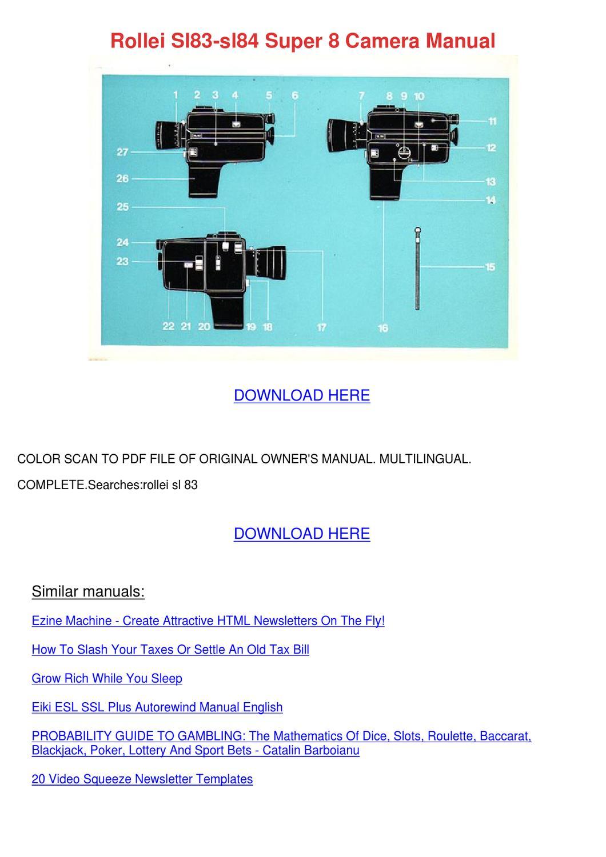 Rollei Sl83 Sl84 Super 8 Camera Manual by Kisha Kroner - issuu