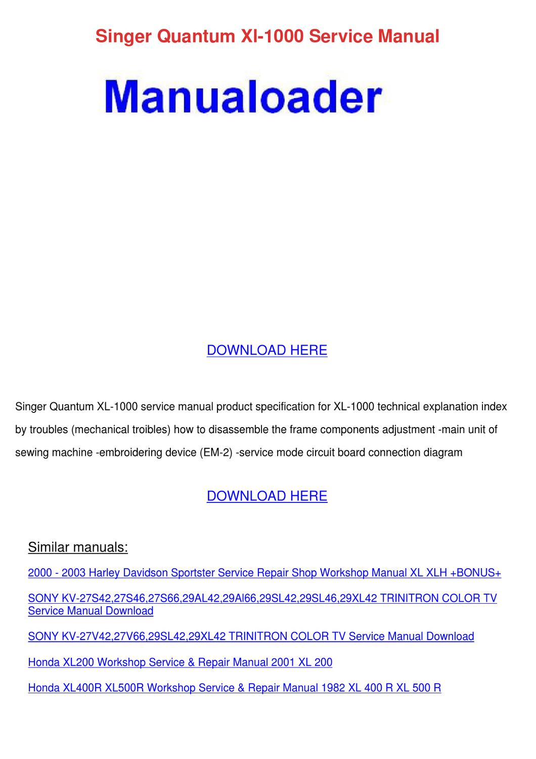 Singer Quantum Xl 1000 Service Manual By Ayanna Carnalla