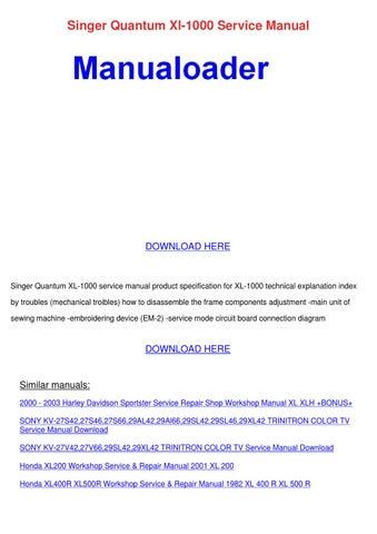 Singer Quantum Xl 1000 Service Manual by Ayanna Carnalla - issuu