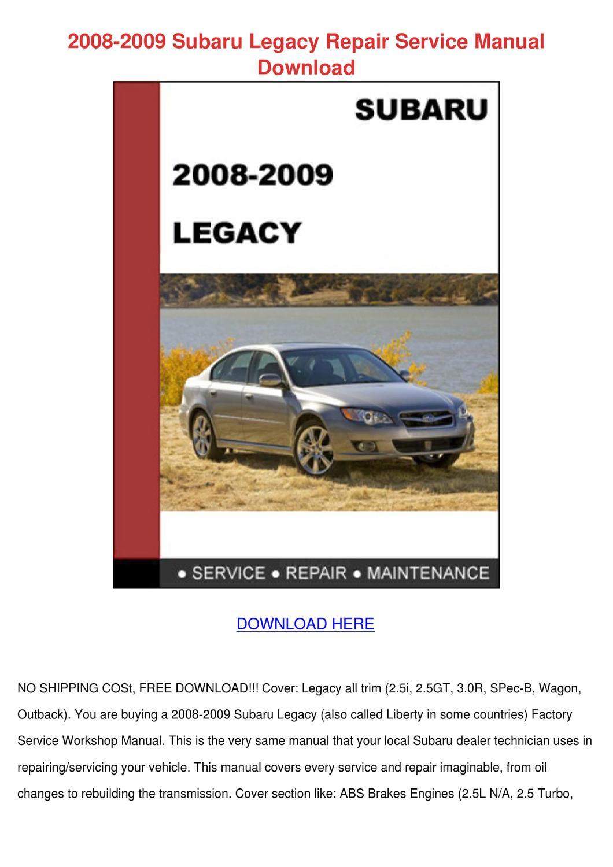 2008 2009 Subaru Legacy Repair Service Manual by Lani Miesse - issuu