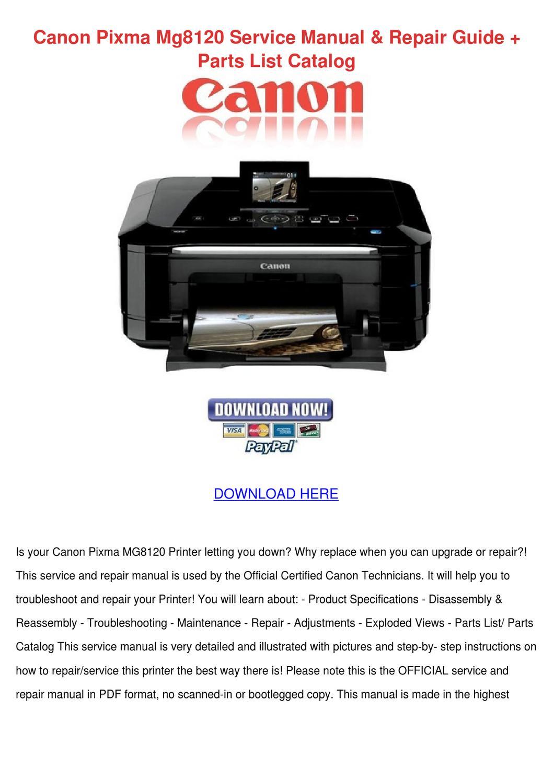 Canon Pixma Mg8120 Service Manual Repair Guid by Lani Miesse - issuu