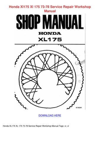 Honda xl175 xl 175 73 78 service repair works by nancee septer issuu honda xl175 xl 175 73 78 service repair workshop manual fandeluxe Choice Image