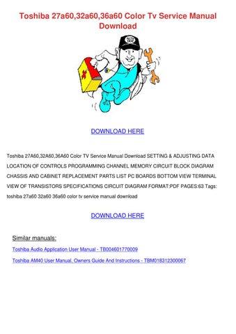 toshiba 27a60,32a60,36a60 color tv service manual download