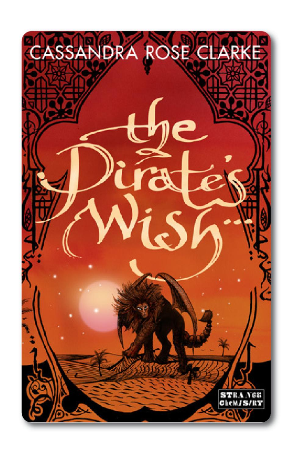 The Pirate's Wish By Cassandra Rose Clarke  Sample Chapters By Angry Robot  Books  Issuu