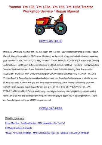 yanmar ym 135 ym 135d ym 155 ym 155d tractor by jacque hildebrant rh issuu com Yanmar Loader Attachment yanmar 155d repair manual