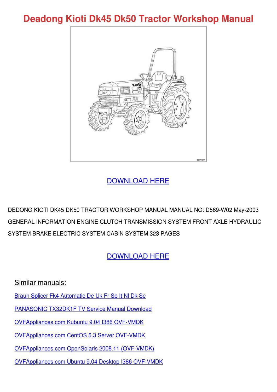 deadong kioti dk45 dk50 tractor workshop manu by daniell skoff issuu Kioti Tractor Packages