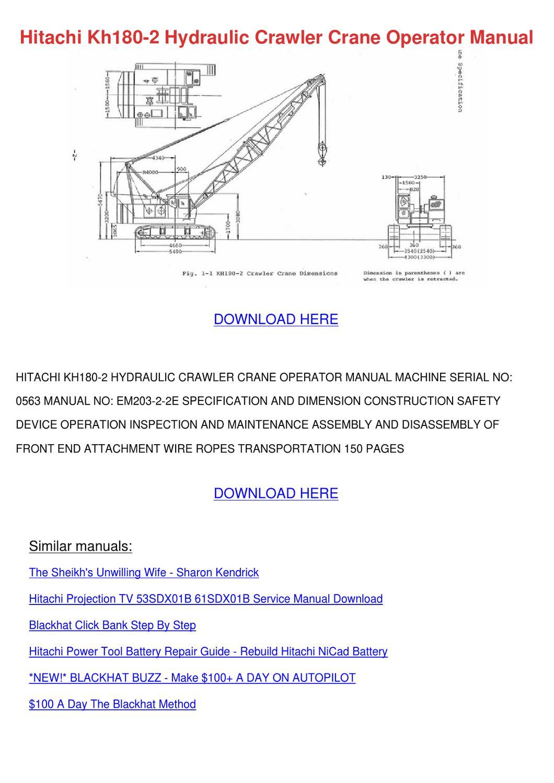 hitachi kh180 2 hydraulic crawler crane opera by daniell skoff issuu rh issuu com