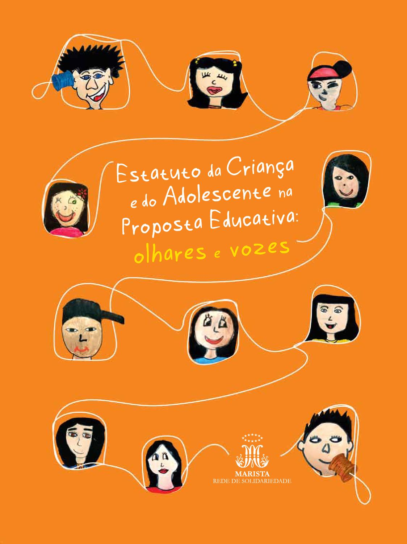6908fe749e8 ECA na Proposta Educativa  Olhares e Vozes by Grupo Marista - issuu