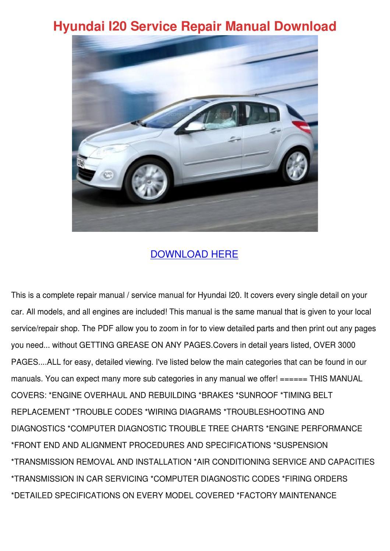 Hyundai I20 Service Repair Manual Download by Vallie Barbar - issuu