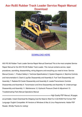 asv rc85 rubber track loader service repair m by bari capan issuu asv rc85 rubber track loader service repair manual