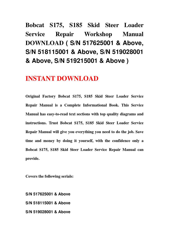 bobcat s185 wiring diagram wiring librarybobcat s175, s185 skid steer loader service repair workshop manual download ( sn 517625001 \u0026