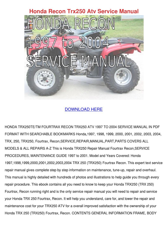 Honda Recon Trx250 Atv Service Manual By Francisca Norena Issuu 02 Xr 650 Wiring Diagram