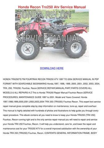 Honda Recon Trx250 Atv Service Manual by Francisca Norena - issuu