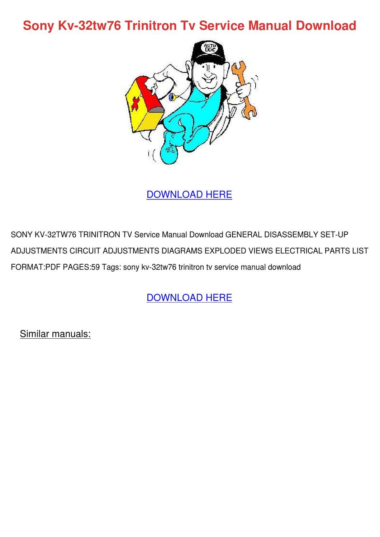 Sony Kv 32tw76 Trinitron Tv Service Manual Do By Kathie