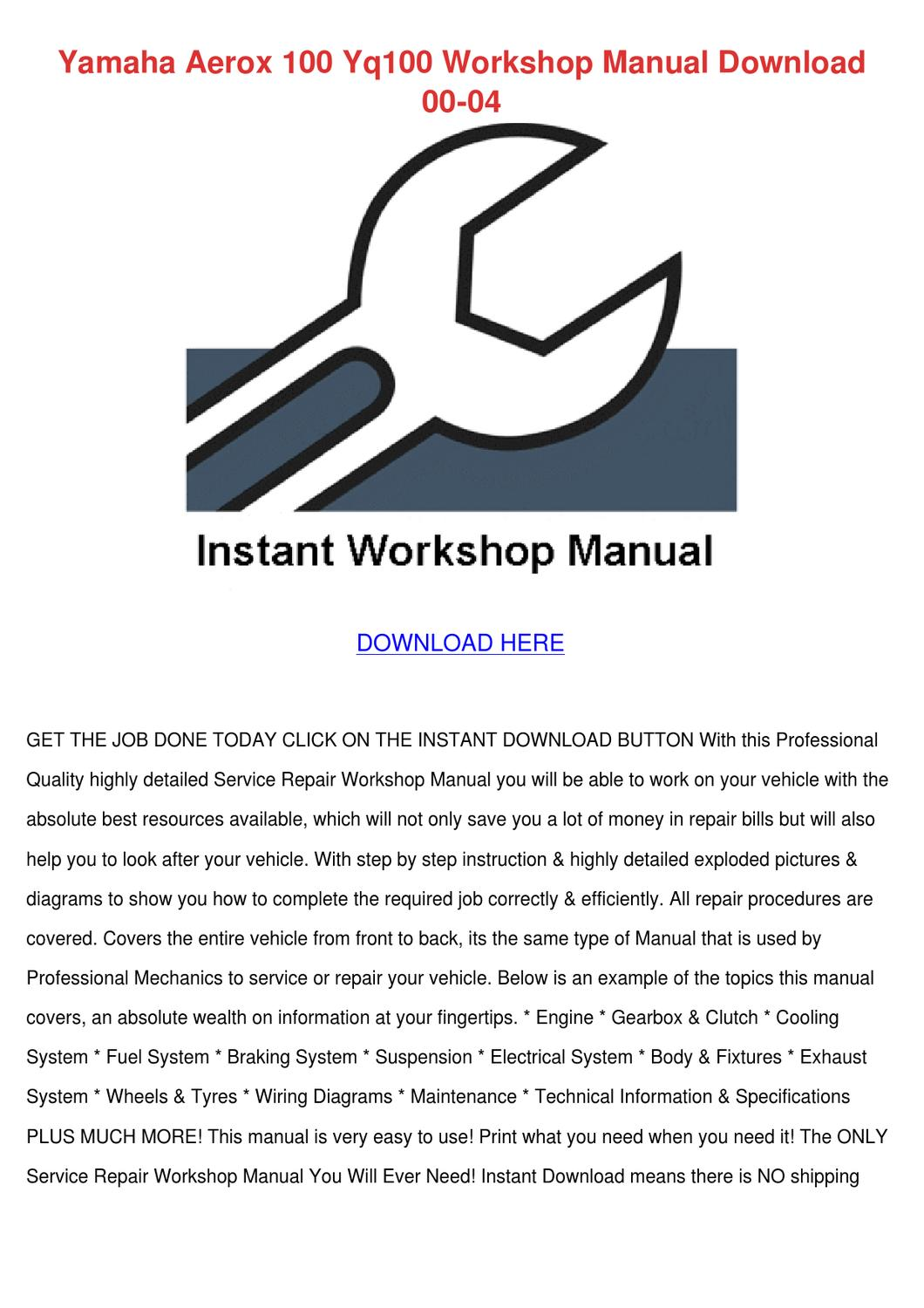 Yamaha Aerox 100 Yq100 Workshop Manual Downlo by Willette Galbavy - issuu