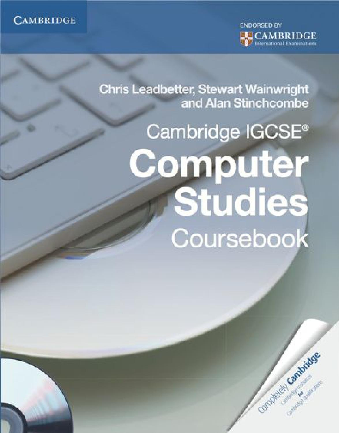 Cambridge IGCSE Computer Studies: Coursebook with CD-ROM by Cambridge  University Press Education - issuu