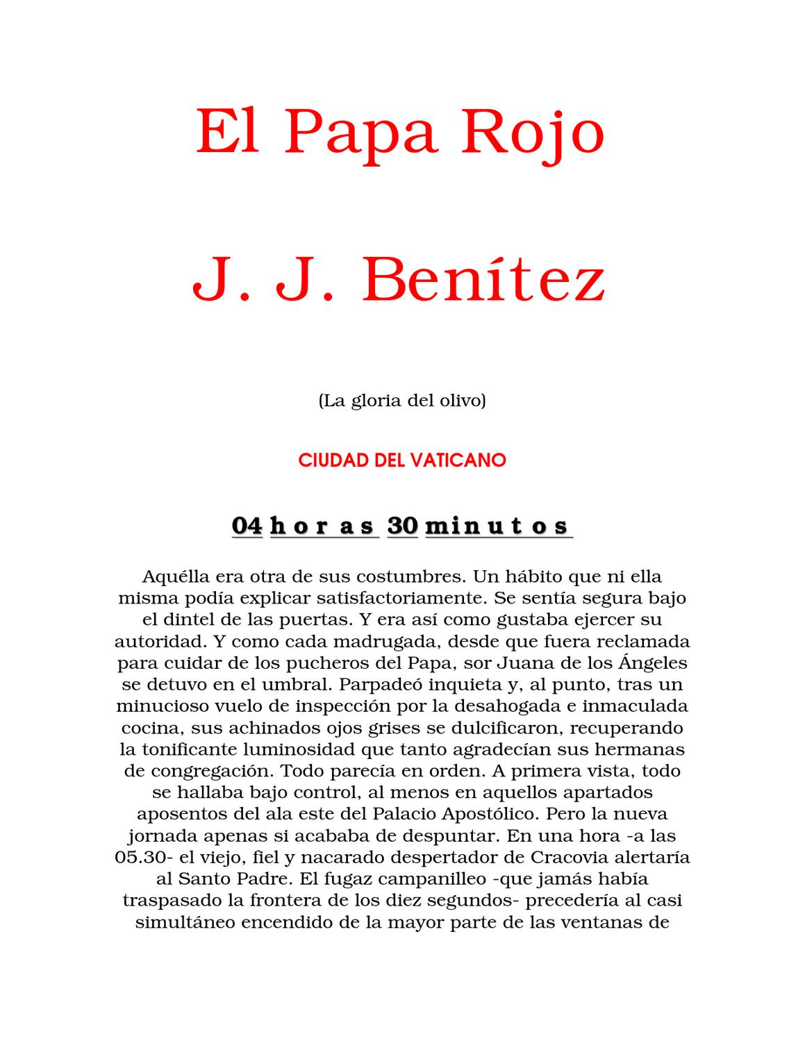 J J BENITEZ EL PAPA ROJO by Mario Oliva - issuu 8e4db908134