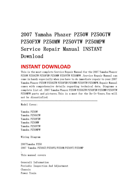 2007 Yamaha Phazer PZ50W PZ50GTW PZ50FXW PZ50MW PZ50VTW PZ50MPW Service  Repair Manual INSTANT Downlo by li guo - issuu | 2007 Yamaha Phazer Wiring Diagrams |  | Issuu