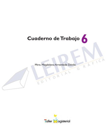 CUADERNO DE TRABAJO 6o. by EDITORIAL GRAFICA LEIREM - issuu