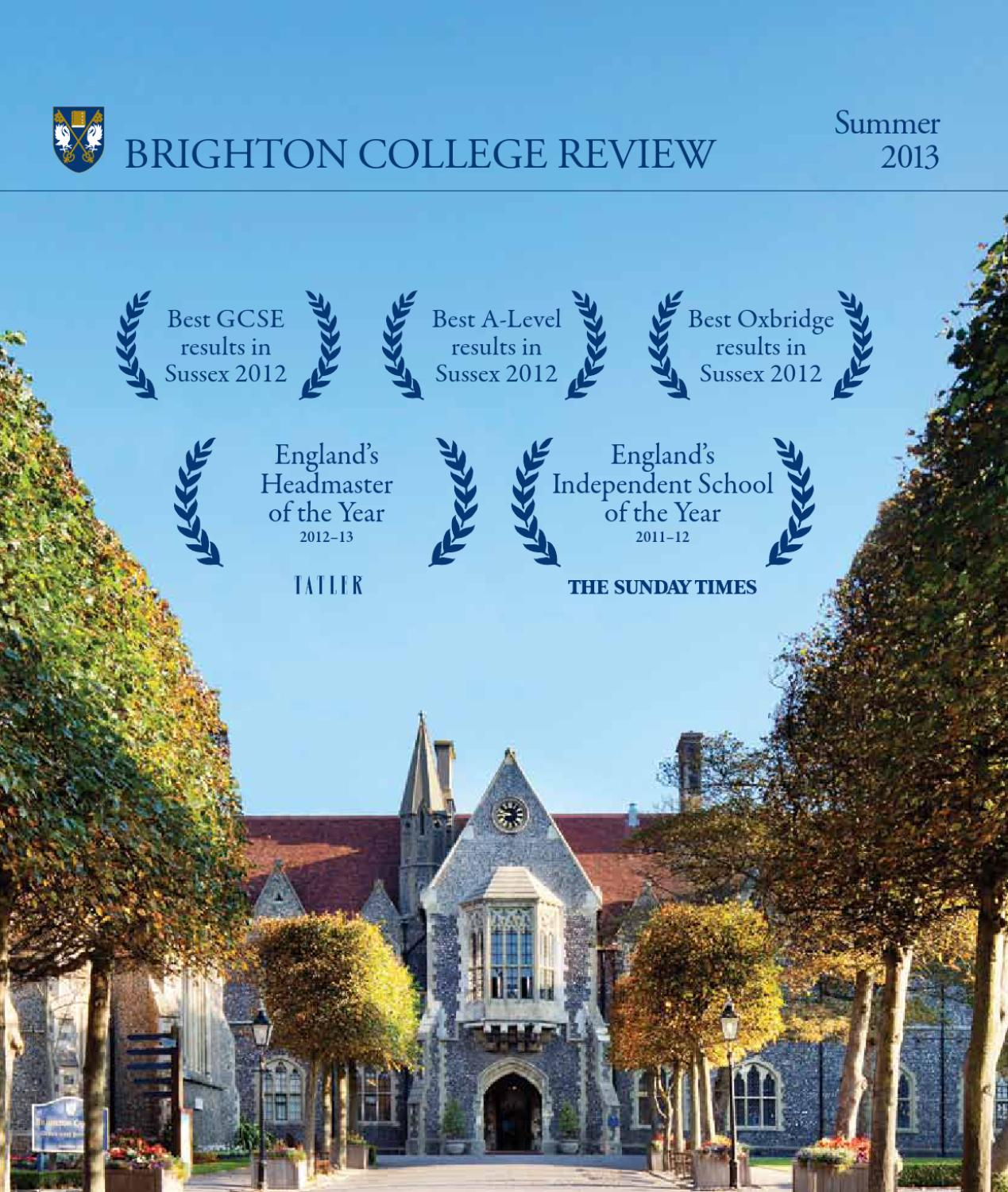 Brighton College Review Summer 2013 by Brighton College - issuu