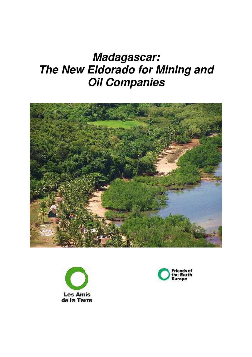 Madagascar: The New Eldorado for Mining and Oil Companies by