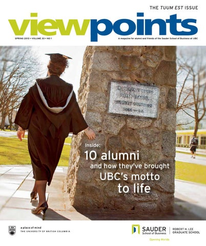 Viewpoints, Spring 2013 - Sauder School of Business