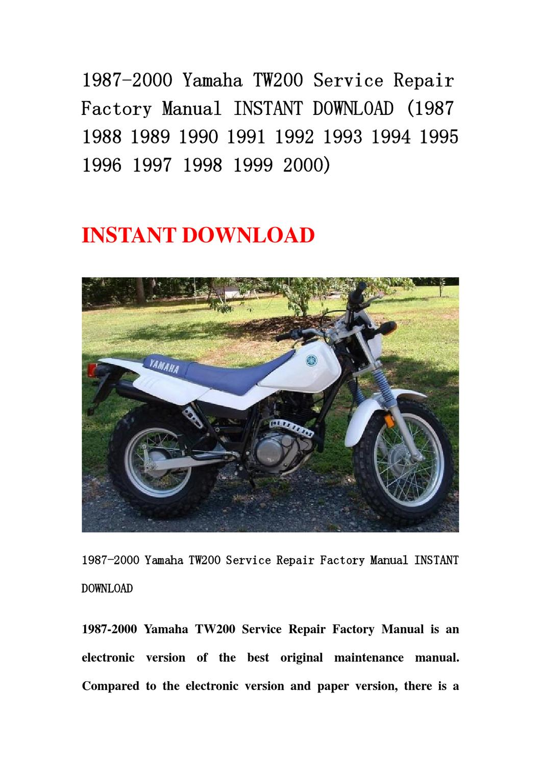 1987-2000 Yamaha TW200 Service Repair Factory Manual INSTANT DOWNLOAD (1987  1988 1989 1990 1991 1992 by li hao - issuu