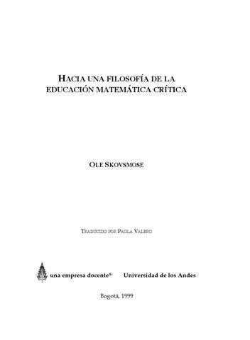 Hacia una filosofía de la educación matemática crítica, Ole ...