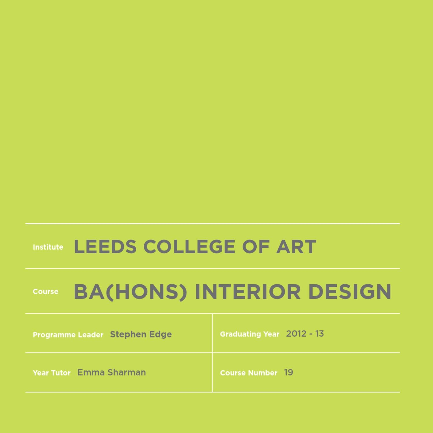 Leeds College Of Art BAHons Interior Design Yearbook 2012 13 By Sarah Pritchard