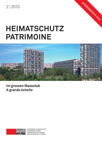 Heimatschutz Patrimoine 2 2013 By Schweizer Heimatschutz Issuu