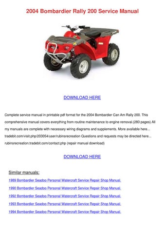 2004 bombardier rally 200 service manual by ashley poffenberger issuu rh issuu com Bombardier Rally 200 Maintenance Bombardier Rally 200 Service Manual
