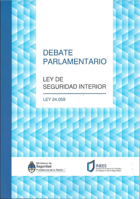 Debate parlamentario by ministerio de seguridad de la for Ministerio de interior argentina