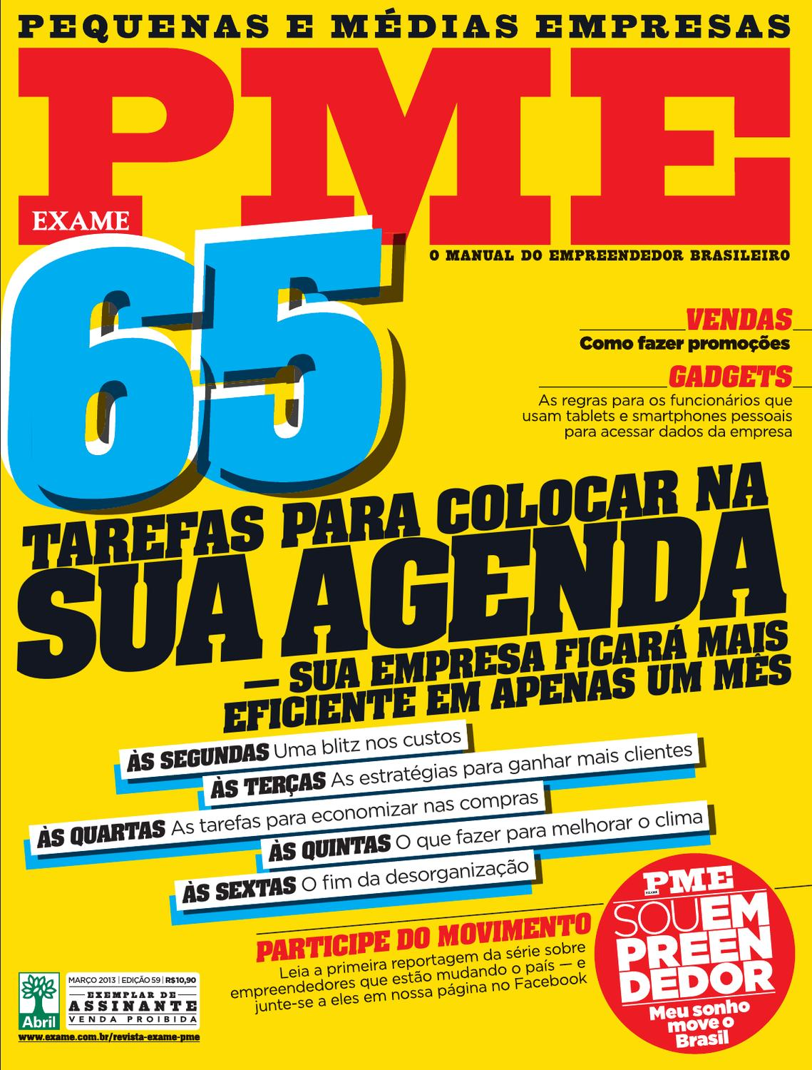 7ddea5ca26 Revista EXAME PME 59 by Revista EXAME - issuu
