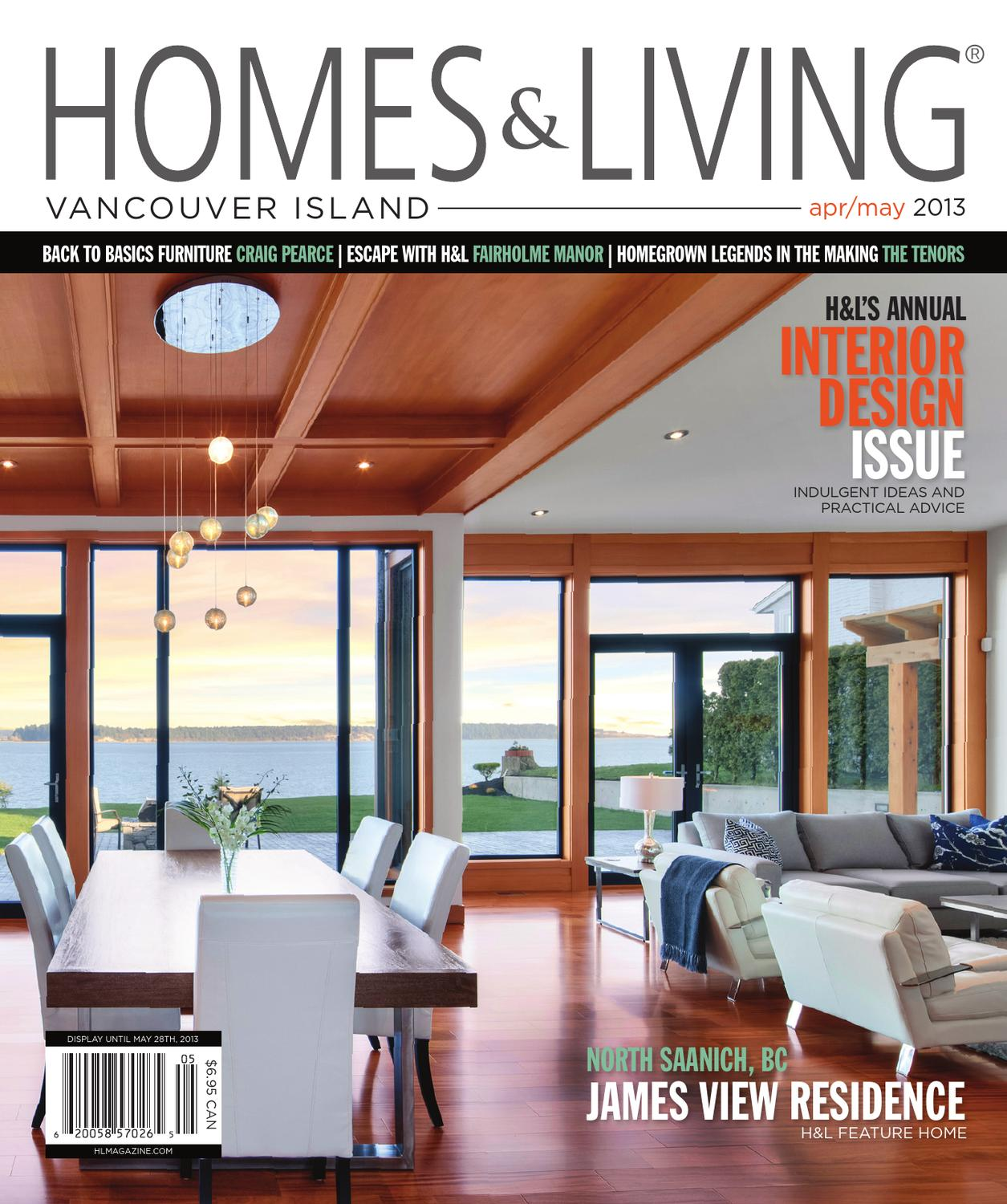 homes u0026 living vancouver island april may 2013 issue by homes