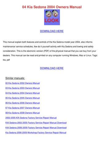 04 kia sedona 2004 owners manual by elinore modafferi issuu rh issuu com 2007 kia sedona repair manual pdf Kia Sedona Repair Manual