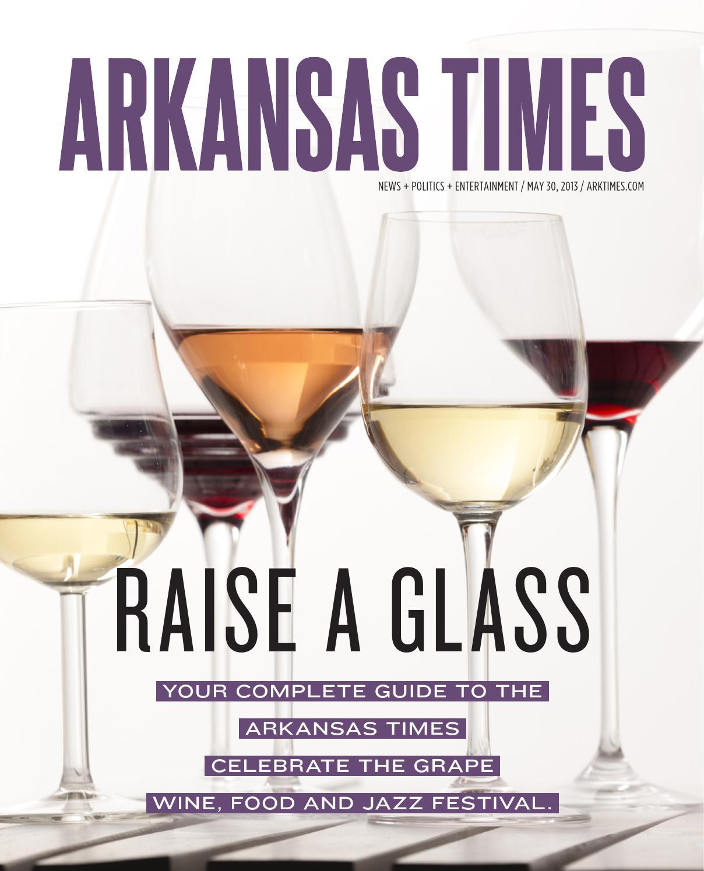 Ar Times 5 30 13 By Arkansas Times Issuu