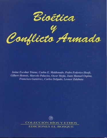 6855050ec9156 BIOÉTICA Y CONFLICTO ARMADO. volumen 19 by Universidad El Bosque - issuu