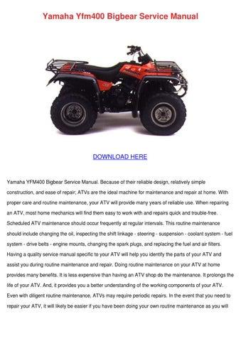 yamaha yfm400 bigbear service manual by meghan capehart issuu rh issuu com Yamaha Kodiak 400 4x4 Yamaha XJ650