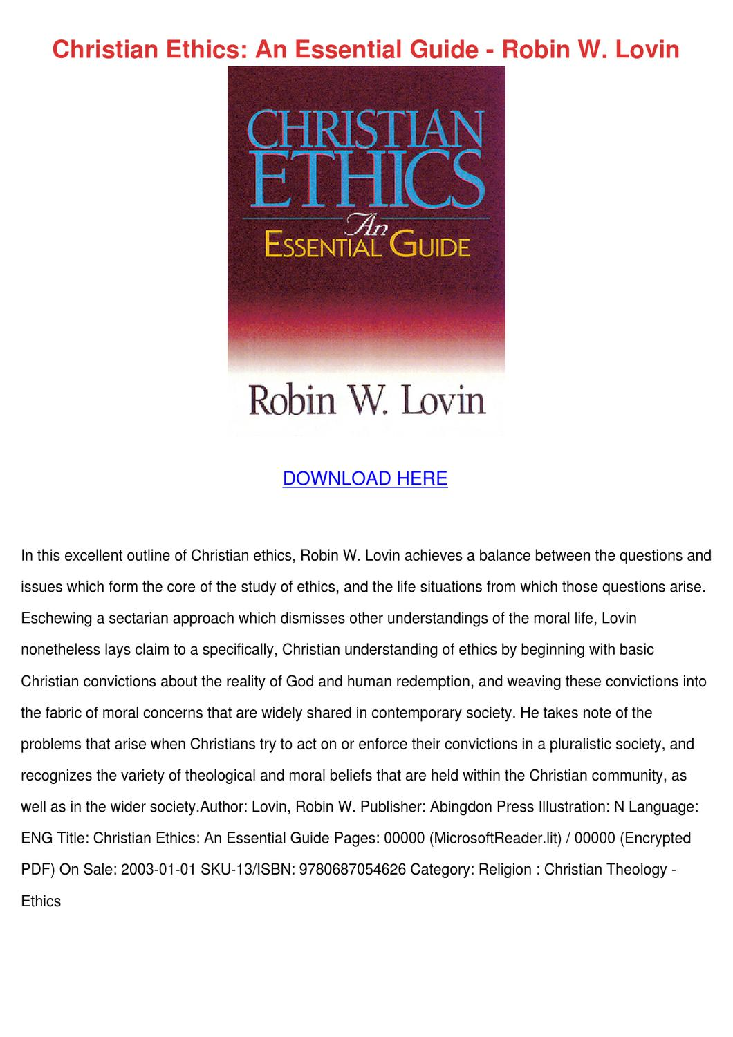 robin lovin christian ethics Reinhold niebuhr and the shortage of prophets nowadays (robin lovin) an interpretation of christian ethics and the shortage of prophets nowadays (robin.